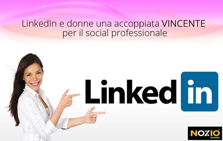 Nozio Business - LinkedIn e le donne accoppiata vincente