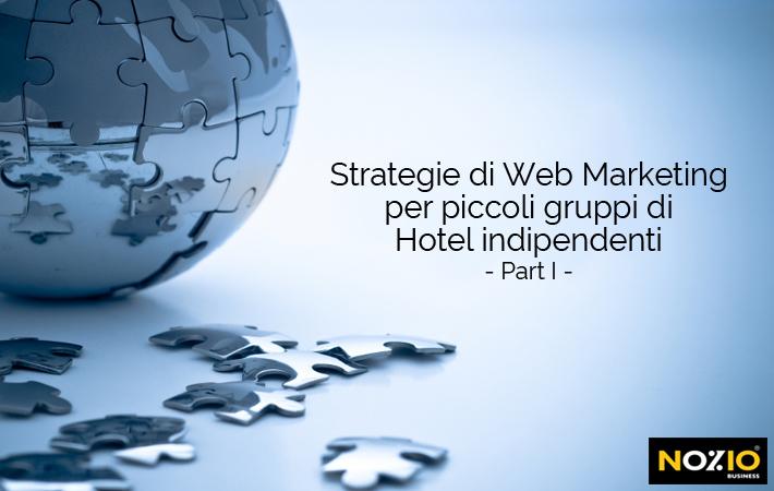 strategie di web marketing per piccoli gruppi di hotel indipendenti