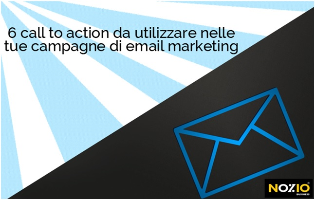 6 cta da utilizzare nelle tue campagne mail marketing