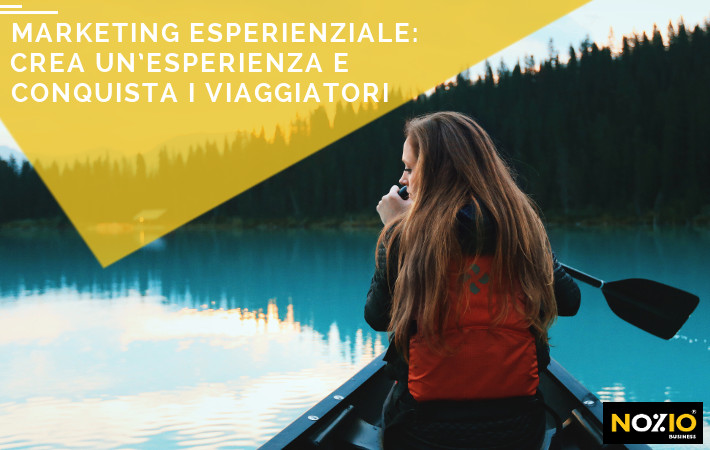 Marketing Esperienziale Hotel - Nozio Business