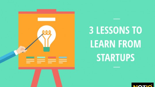 3 lessons to learn from startups - Nozio Business