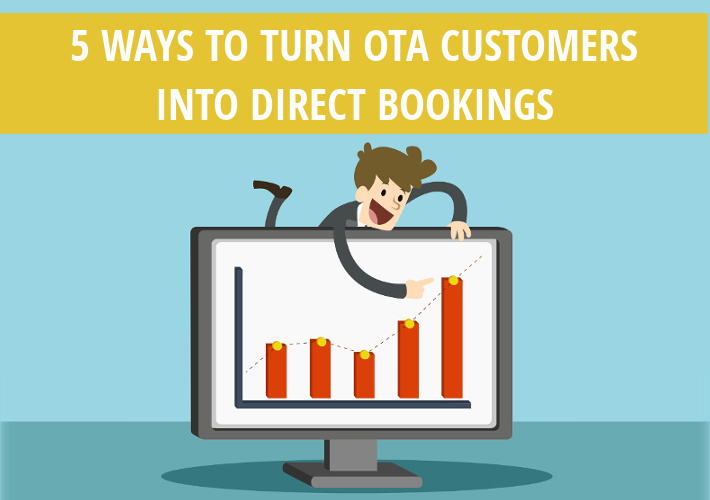 5 ways to turn OTA customers into direct bookings