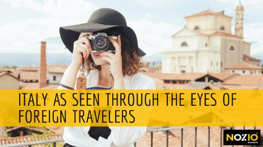 Italy as seen through the eyes of foreign travelers - Nozio Business