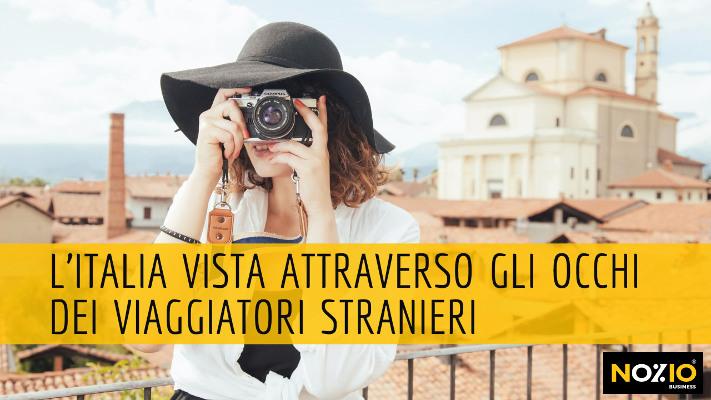L'Italia vista attraverso gli occhi dei viaggiatori stranieri - Nozio Business