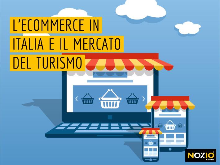 L'eCommerce in Italia e il mercato del turismo - Nozio Business