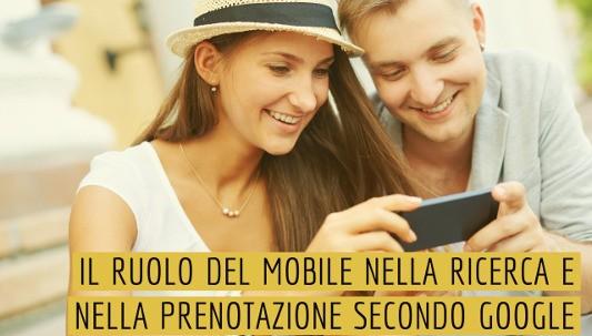 Il ruolo del mobile nella ricerca e nella prenotazione secondo Google - Nozio Business