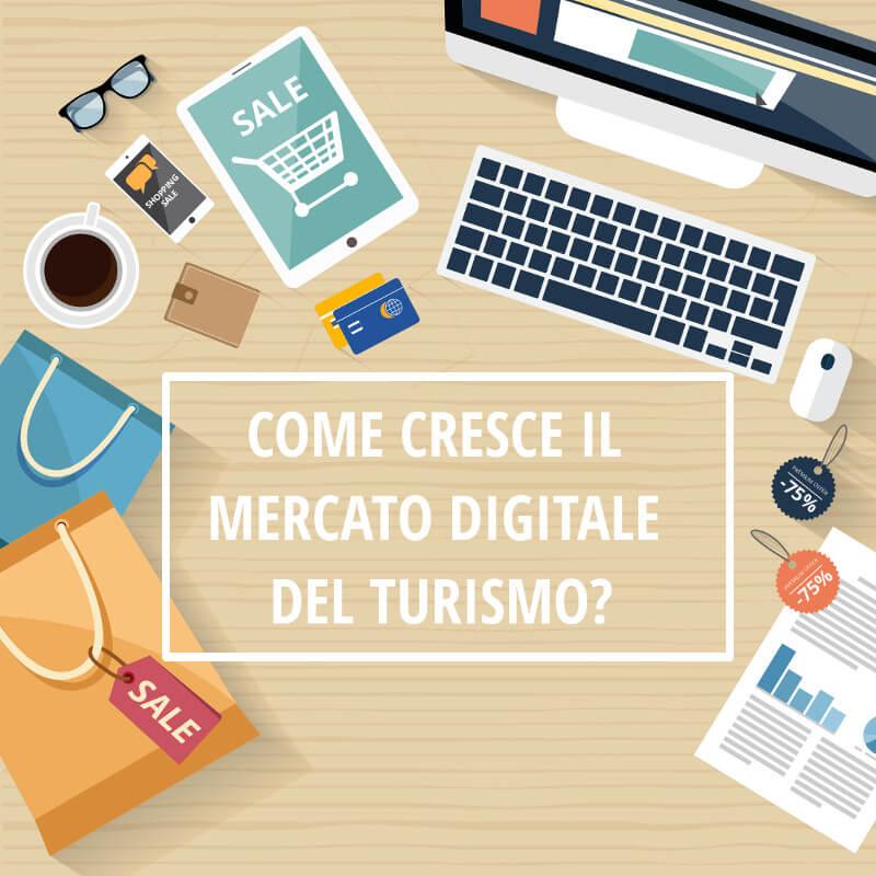 Come cresce il mercato digitale del turismo - Nozio Business