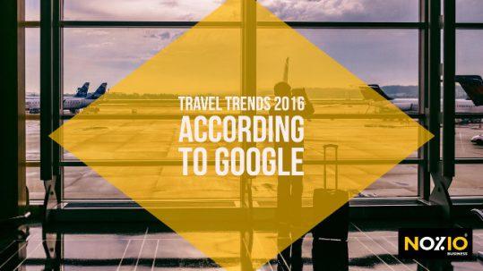 travel-trends-2016-according-to-google-nozio-business