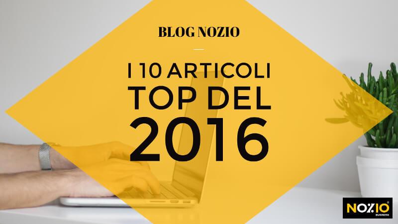 Blog Nozio i 10 articoli top del 2016 - Nozio Business