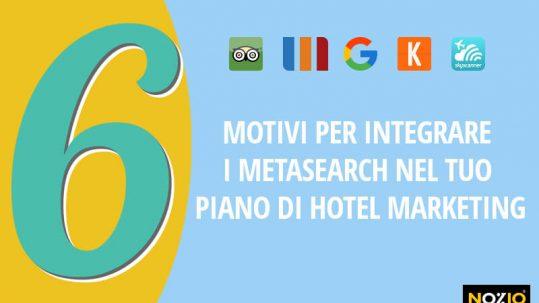 6 motivi per integrare i MetaSearch nel tuo piano di Hotel Marketing - nozio business