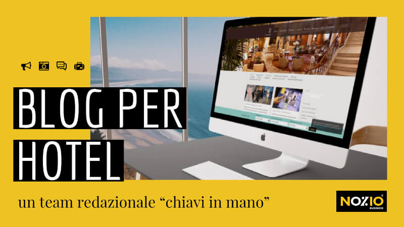 Blog per Hotel - Nozio Business